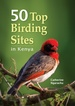 Vogelgids 50 Top Birding Sites in Kenya | Struik publishers