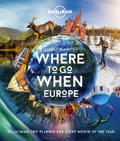 Where To Go When: Europe