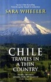 Reisverhaal Chile – Travels in a thin country | Sarah Weeler