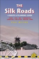 Silk Roads - A Route and Planning Guide (Zijderoute)