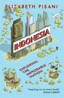 Indonesia etc. - Exploring the Improbable Nation