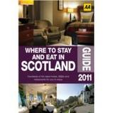 Accommodatiegids  Where to Stay & Eat in Scotland 2011 : AA :