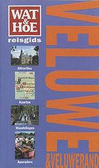 Wat & Hoe reisgids Veluwe & Veluwerand   kosmos