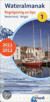 Vaargids Wateralmanak 1, 2011/2012 -Regelgeving en tips nederland en belgie   ANWB