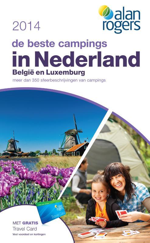 Campinggids De beste Campings van Nederland, België en Luxemburg 2014   Alan rogers