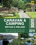 Campingids Caravan & Camping Britain & Ireland (caravan en kamperen Engeland, Schotland en Ierland) : AA :
