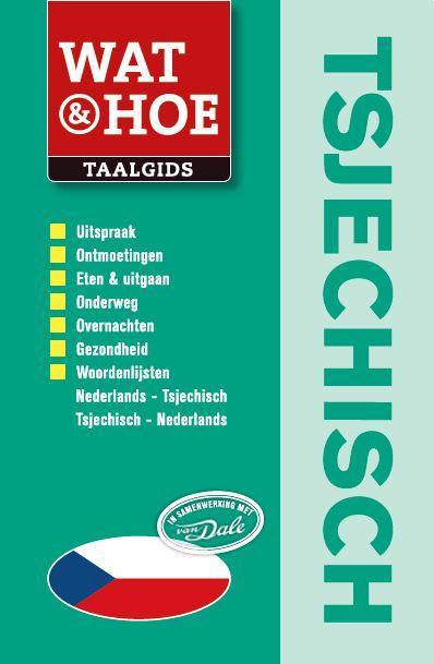 Taalgids  - woordenboek Wat & Hoe Tsjechisch   Kosmos