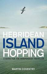 Reisgids Hebridean Island Hopping: A Guide for the Independent Traveller - Hebriden : Birlinn :