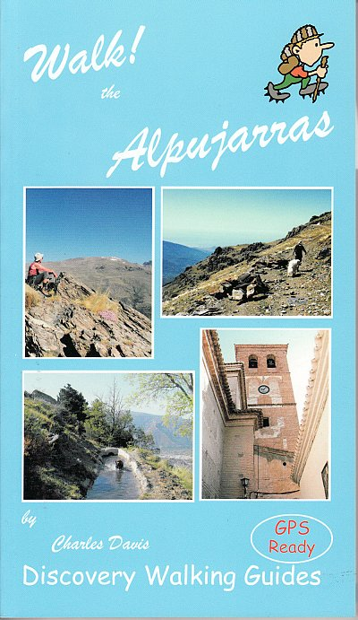 Wandelgids Walk! The Alpujarras   Discovery Walking Guides Ltd