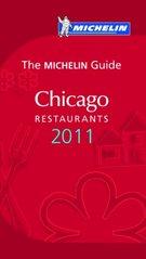 Accommodatiegids Hotelgids Chicago rode gids 2011 -Chicago : Michelin :