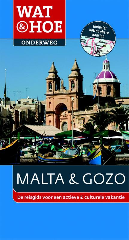 Reisgids Wat en Hoe Onderweg Malta en Gozo   Kosmos
