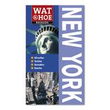 Reisgids Wat en Hoe New York : Kosmos :