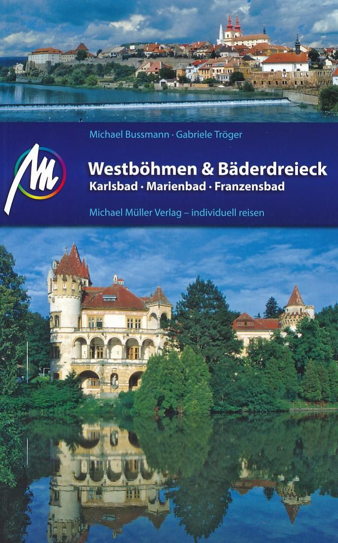 Reisgids Westbohmen & Baderdreieck - West Bohemen   Michael Muller Verlag