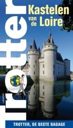 Reisgids Kastelen van de Loire   Trotter