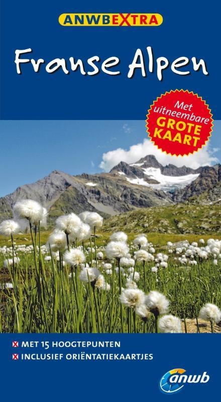 Reisgids Franse Alpen   ANWB extra