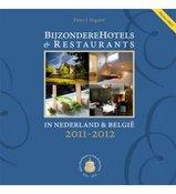 Hotelgids Bijzondere Hotels & Restaurants in Nederland en België 2011-2012   Vrije Uitgevers