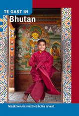 Reisgids Te gast in Bhutan  - Informatie Verre Reizen  978946016033
