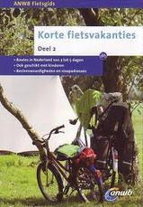 Fietsgids Korte fietsvakanties deel 2   ANWB