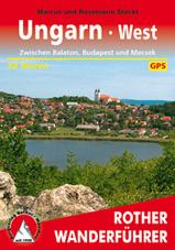 Wandelgids Hongarije west - Ungarn west, Zwischen Balaton, Budapest und Mecsek   Rother