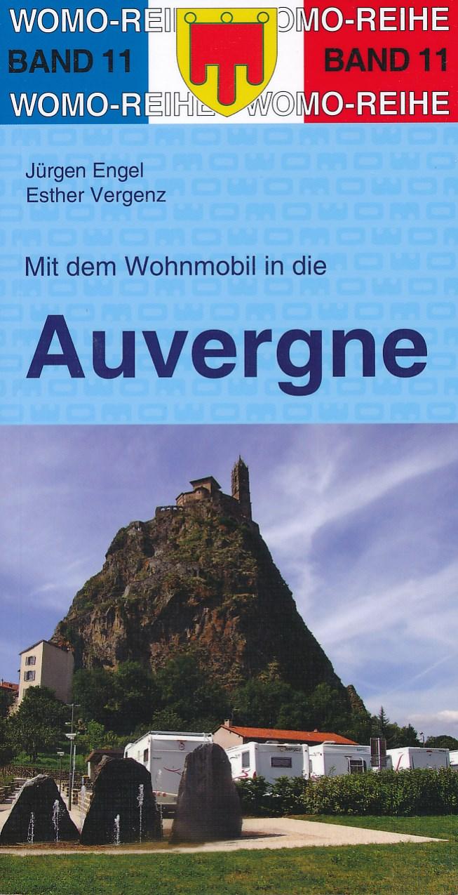 Campergids - Camperplaatsen Band 11: Mit dem Wohnmobil in die Auvergne   Womo Verlag