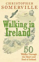 Wandelgids Walking in Ireland - Ierland   Somerville - Ebury Press