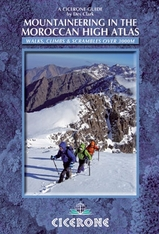 Klimgids Mountaineering guide to the High Atlas, Morocco - Hoge Atlas Marokko   Cicerone guides