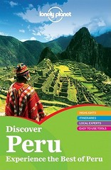 Reisgids Discover Peru : Lonely Planet :