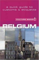Belgium - Culture Smart!: a quick guide to customs & etiquette