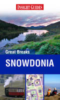 Reisgids Snowdonia (Wales) Insight Great Breaks : Apa guides :