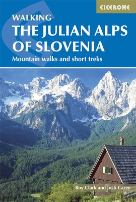 Wandelgids Julian Alps of Slovenia - Julische Alpen   Cicerone