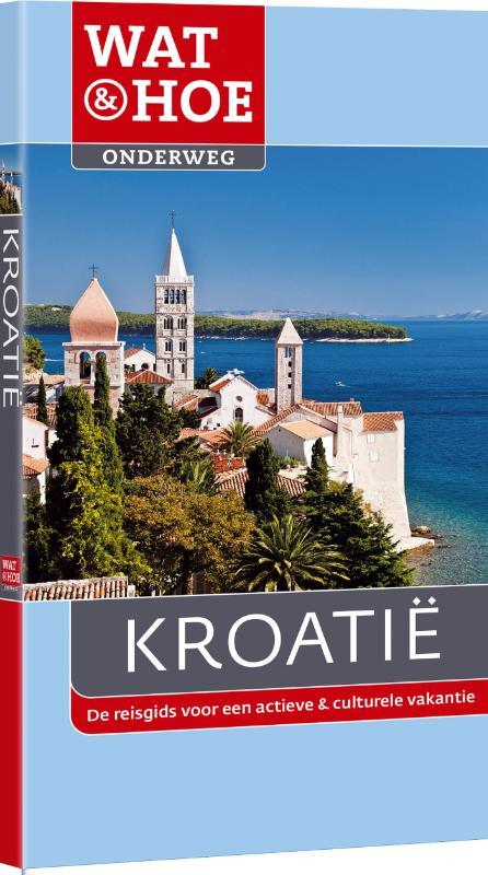 Reisgids Wat en Hoe Kroatië   Kosmos