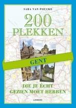 Reisgids 200 plekken die je écht gezien moet hebben - Gent   Lannoo