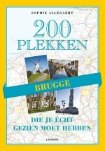 Reisgids 200 plekken die je echt gezien moet hebben - Brugge   Lannoo