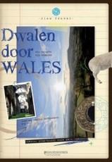 Reisgids Dwalen door Wales : Schuyt en co :