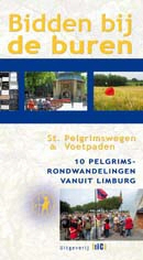 Wandelgids Bidden bij de Buren - 10 pegrimsrondwandelingen vanuit Limburg   uitg. TIC