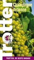 Reisgids Champagne & Franse Ardennen   Trotter Lannoo