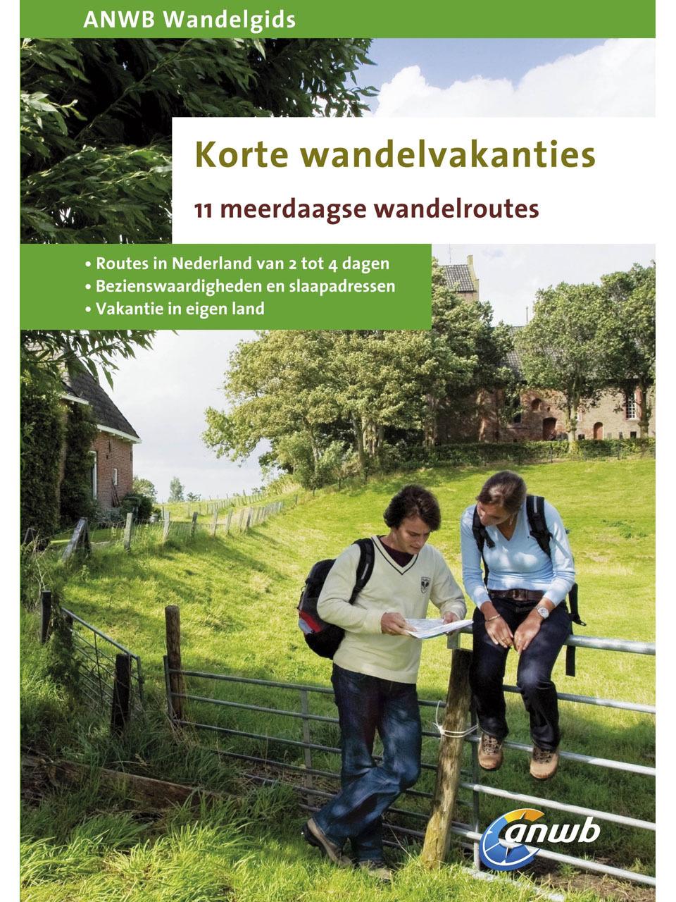 Wandelgids Korte wandelvakanties in Nederland - 11 meerdaagse wandelroutes   ANWB