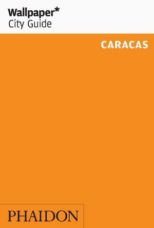 Reisgids Wallpaper Caracas   Phaidon