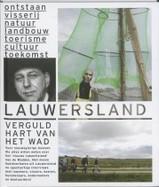Reisgids - cultuurgids - Fotoboek  Lauwersland    Friese Pers