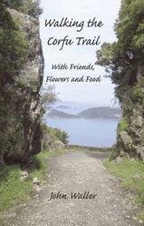 Reisverhaal - wandelgids Walking the Corfu Trail: With Friends, Flowers and Food   Yannis books