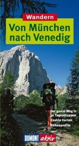 Wandelgids Wandern Von M�nchen nach Venedig   Dumont Aktiv