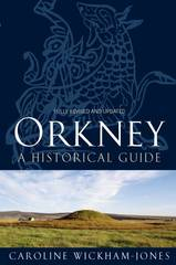 Reisgids Orkney - A Historical Guide  : Birlinn: :