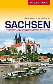 Reisgidsen Sachsen Mit Dresden, Leipzig, Erzgebirge, S�chsischer Schweiz   Trescher Verlag