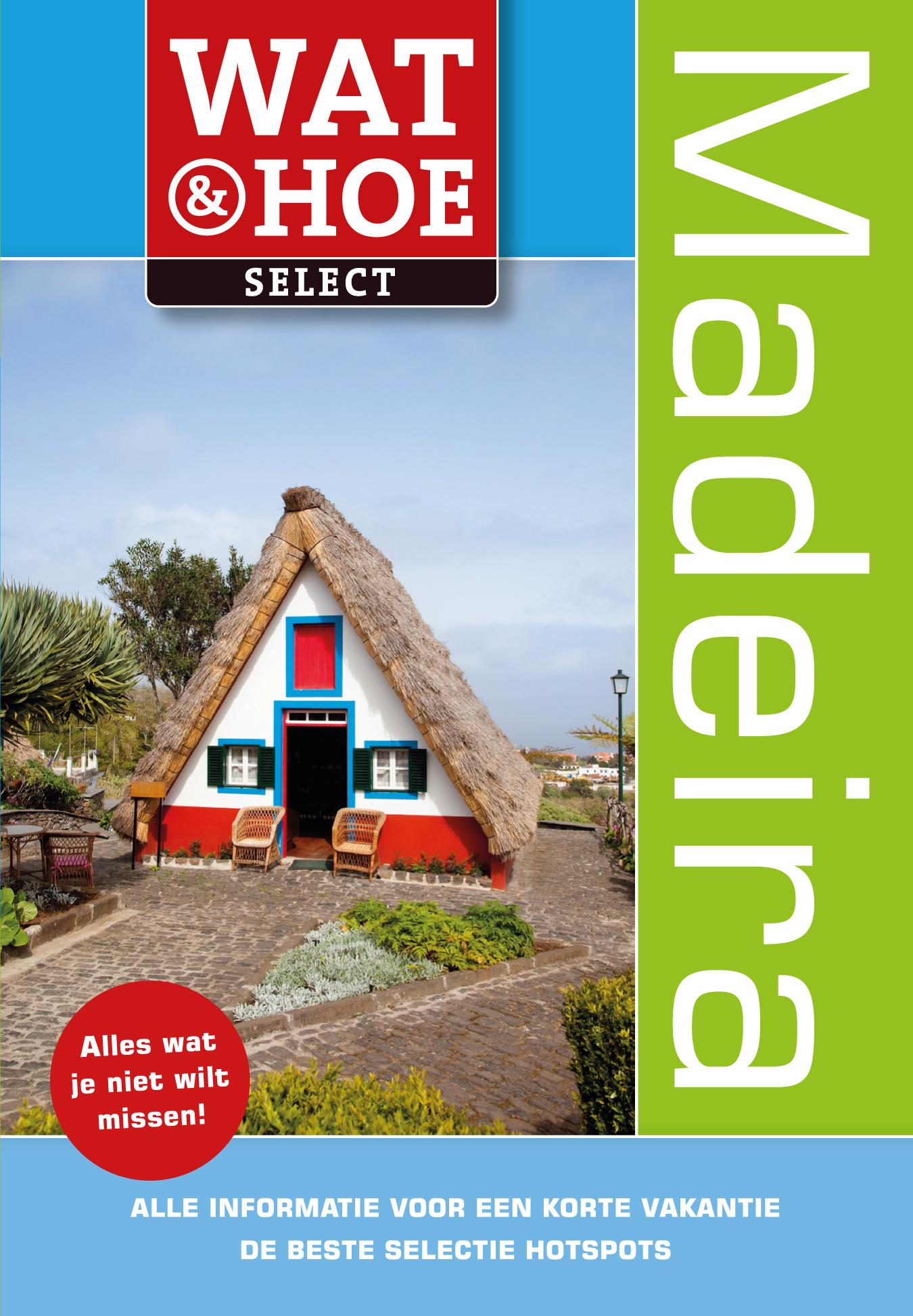 Reisgids Madeira Wat & Hoe Select   Kosmos