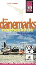 Reisgids Danemarks Nordseekuste   Reise Know How
