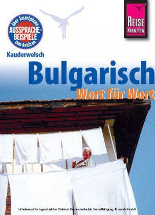 Taalgids Bulgarisch Bulgaars - Duits Kauderwelsch Band 51   Reise Know How