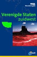 Wereldreisgids Verenigde Staten Zuidwest, Californi� - Nevada - Utah - Colorado - New Mexico - Arizona : ANWB :