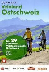 Fietsgids Veloland Ostschweiz Fietsland Oost Zwitserland   Werd Verlag