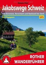 Wandelgids Jakobswege Schweiz (Jakobsweg Zwitserland)   Rother