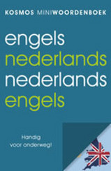 Woordenboek Engels Nederlands, Nederlands Engels : Kosmos :